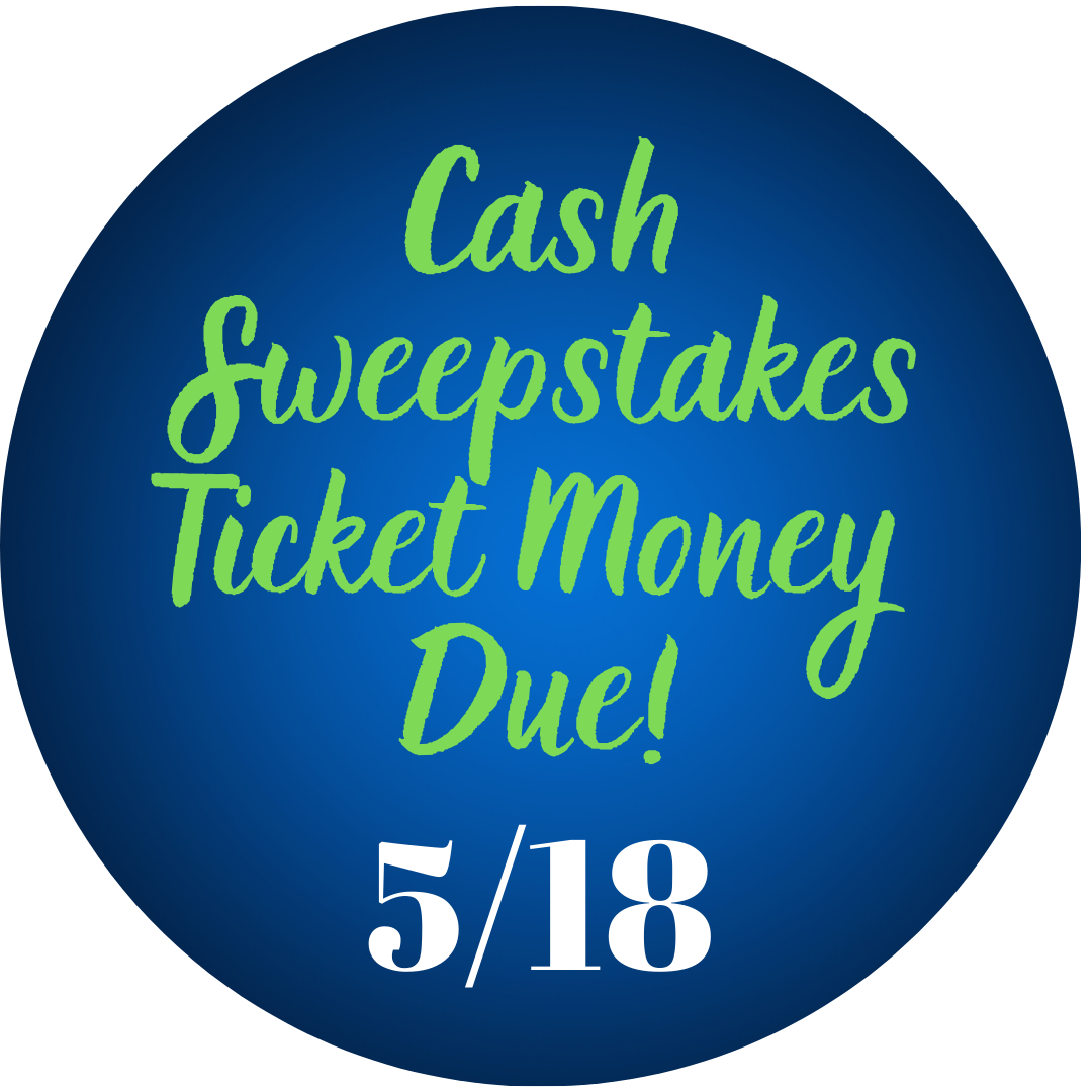 Sweepstakes Tickets Due