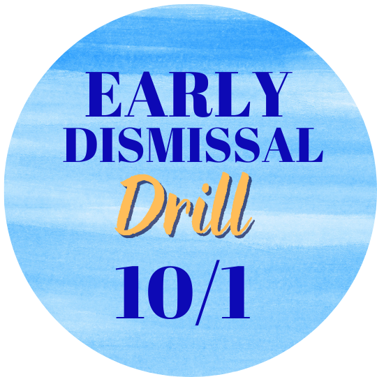 Early Dismissal Drill 10/1