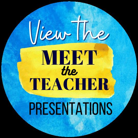 """View the """"Meet the Teacher"""" Presentations"""
