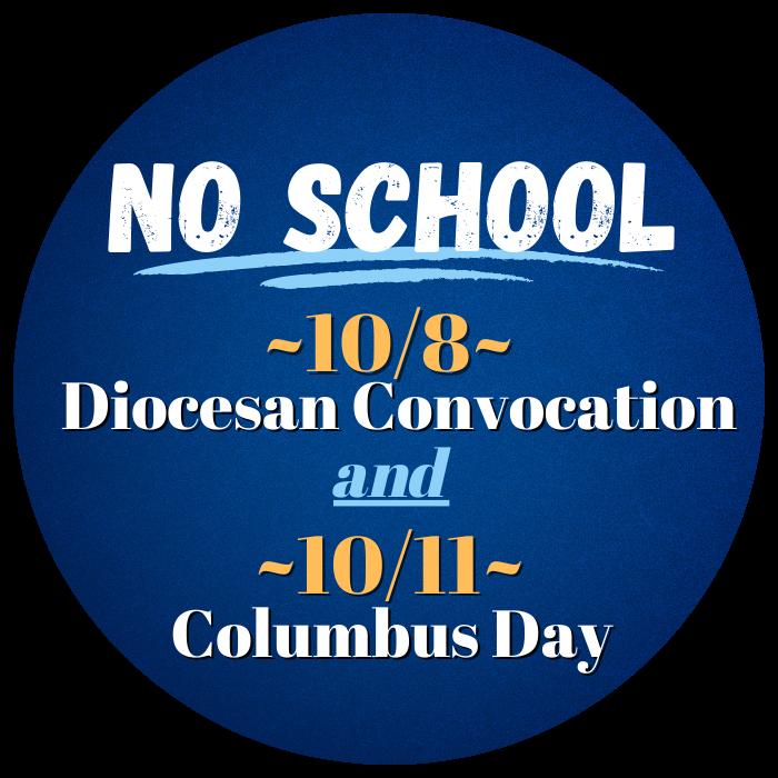 No School 10/8 and 10/11